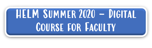 HELM 2020 Digital Course for Faculty