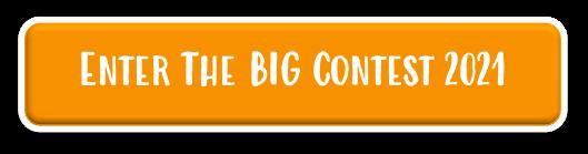 Enter the big contest 2021