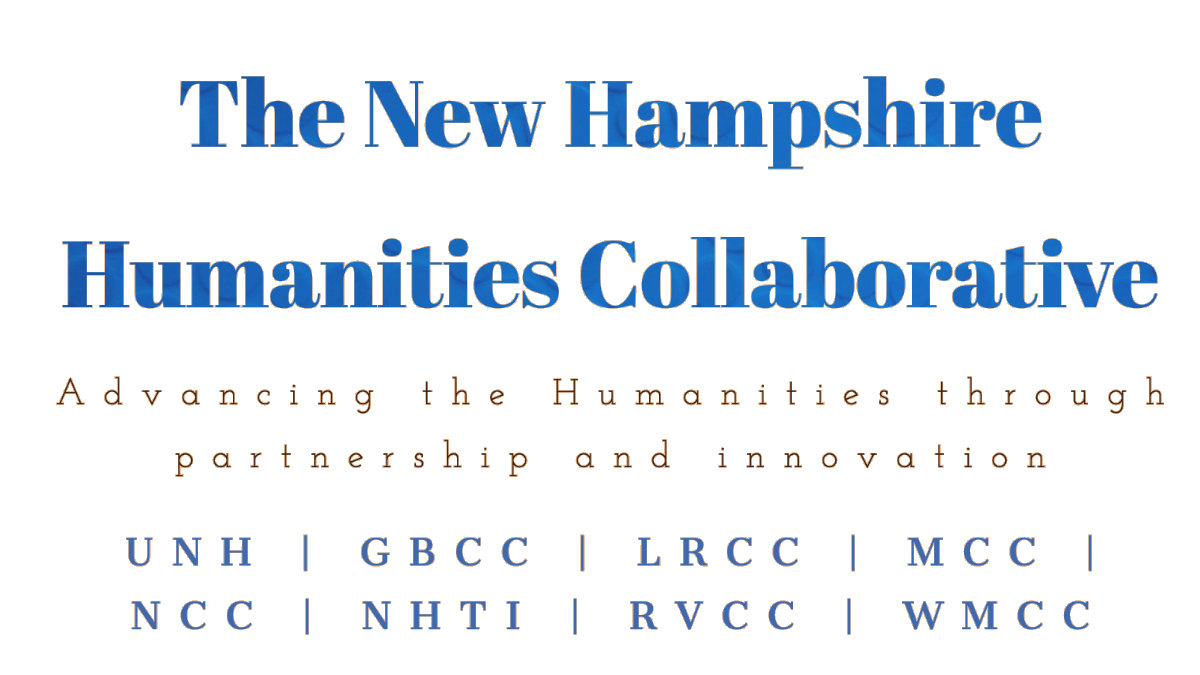 The New Hampshire Humanities Collaborative: Advancing the humanities through partnership and innovation