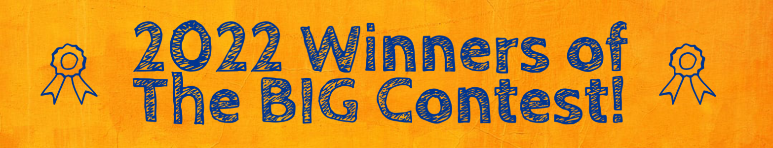 The 2021 winners of the big contest, blue writing against an orange background